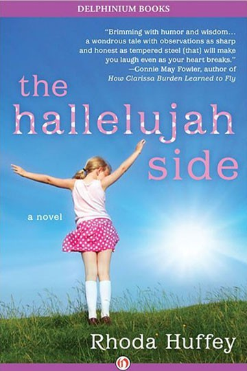 The Hallelujah Side: A Novel