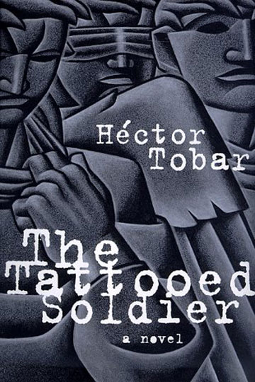 a book report on the tattooed soldier a novel by hector tobar Buy a cheap copy of the tattooed soldier book by héctor tobar pulitzer prize-winning reporter hector tobars debut novel is a tragic tale of destiny and consequence set in downtown los angeles on the eve of the 1992 riots.