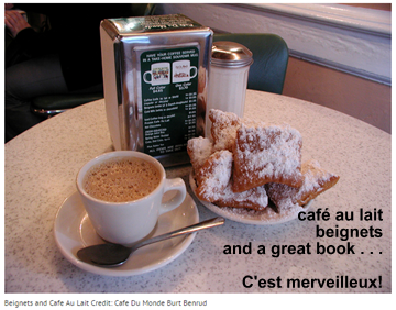 My New Orleans with cafe au lait and beignets - wonderful!