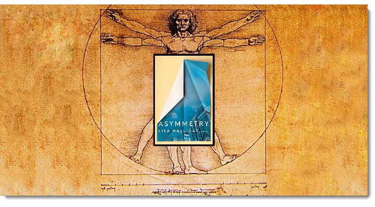 Asymmetry - The Novel