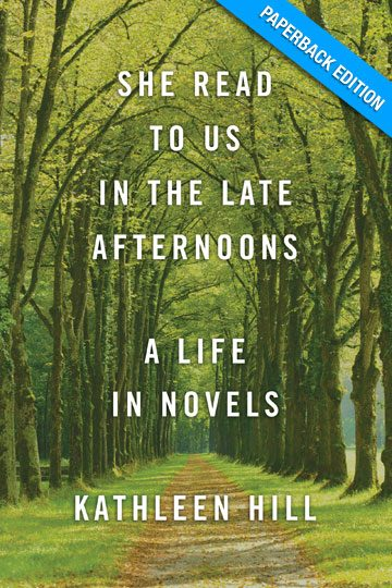 She Read to Us in The Late Afternoons: A Life in Novels (Paperback Edition)
