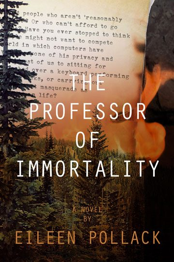 The Professor of Immortality by Eileen Pollack